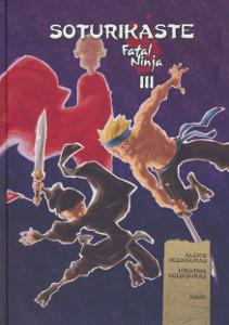 Soturikaste - Fatal Ninja III,Delikouras Aleksi, Delikouras Kristina