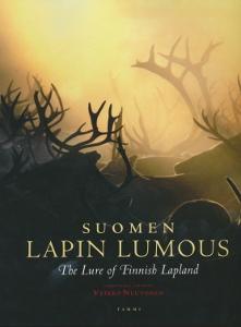Suomen Lapin lumous - The Lure of Finnish Lapland,Neuvonen Veikko
