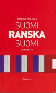 Suomi - Ranska - Suomi sanakirja,