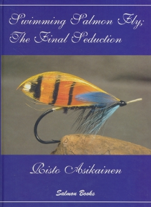 The Swimming Salmonfly; The Final Seduction,Asikainen Risto