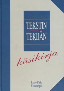 Tekstin tekijät, käsikirja,Iisa, Piehl, Kankaanpää
