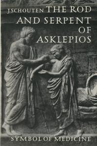 The Rod and serpent of Asklepios - Symbol of medicine,Schouten Jan