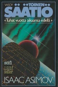 Toinen säätiö - Tuhat vuotta aikaansa edellä,Asimov Isaac