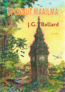 Uponnut maailma,Ballard J.G.
