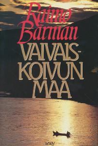 Vaivaiskoivun maa - Lapin tarinoita,Bärman Raimo