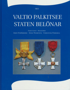 Valtio palkitsee - Staten belönar,Strömberg John, Nuorteva Jussi, Forssell Christina