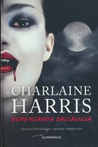 Verenjanoa Dallasissa (Sookie Stackhouse 2),Harris Charlaine