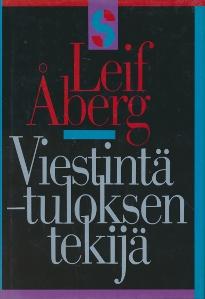 Viestintä, tuloksen tekijä,Åberg Leif