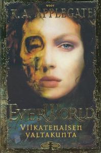 EverWorld 4: Viikatenaisen valtakunta,Applegate K. A.