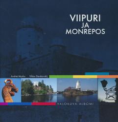 Viipuri ja Monrepos,Mysko Andrei, Stankovskij Viktor