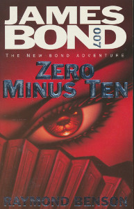 James Bond - Zero minus ten,Benson Raymond